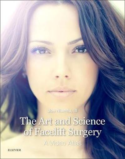 The Art and Science of Facelift Surgery - Joe Niamtu