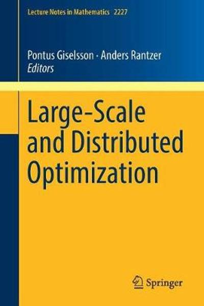 Large-Scale and Distributed Optimization - Pontus Giselsson