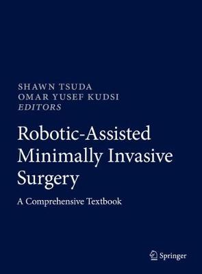 Robotic-Assisted Minimally Invasive Surgery - Shawn Tsuda