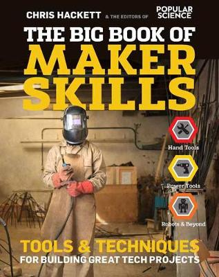 Big Book Of Maker Skills - Chris Hackett