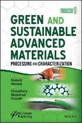 Green and Sustainable Advanced Materials - Shakeel Ahmed Chaudhery Mustansar Hussain