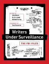 Writers under Surveillance - JPat Brown B. C. D. Lipton Michael Morisy Cory Doctorow Trevor Timm