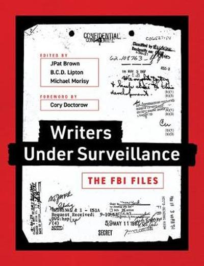 Writers under Surveillance - JPat Brown