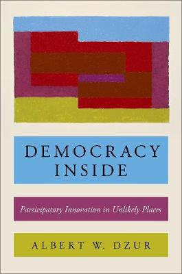 Democracy Inside - Albert W. Dzur