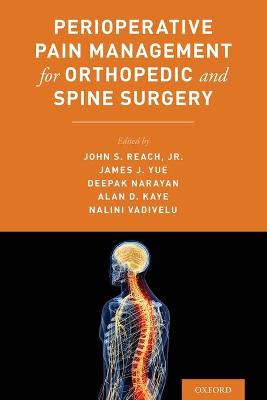 Perioperative Pain Management for Orthopedic and Spine Surgery - John Reach