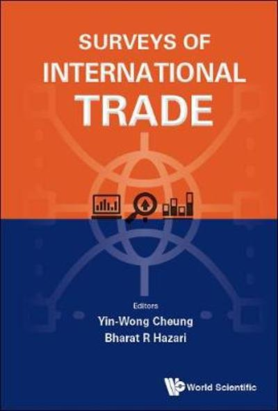 Surveys Of International Trade - Yin-wong Cheung