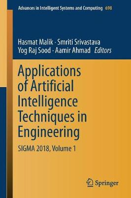 Applications of Artificial Intelligence Techniques in Engineering - Hasmat Malik