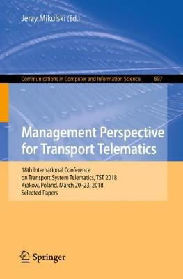 Management Perspective for Transport Telematics - Jerzy Mikulski