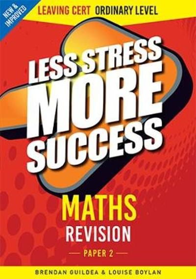 Maths Revision Leaving Cert Ordinary Level Paper 2 - Brendan Guildea