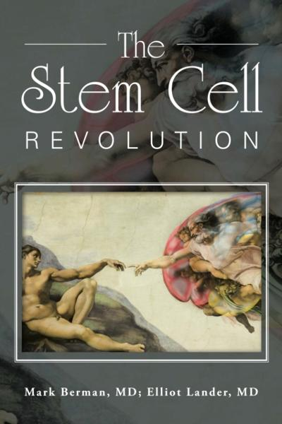 Stem Cell Revolution - Elliot Lander MD