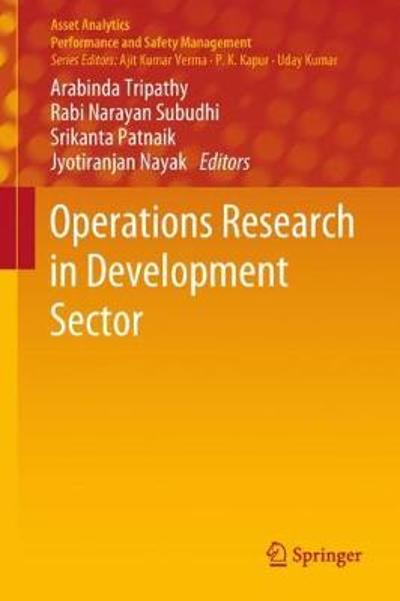Operations  Research in Development Sector - Arabinda Tripathy