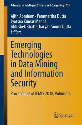 Emerging Technologies in Data Mining and Information Security - Ajith Abraham