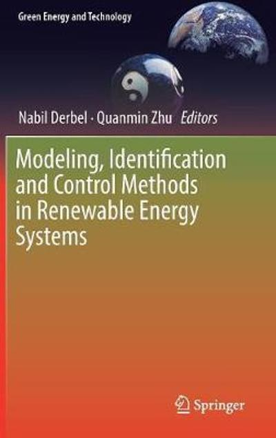 Modeling, Identification and Control Methods in Renewable Energy Systems - Nabil Derbel