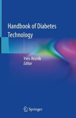 Handbook of Diabetes Technology - Yves Reznik