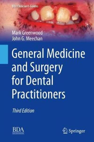 General Medicine and Surgery for Dental Practitioners - Mark Greenwood