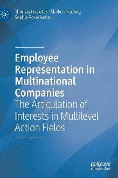Employee Representation in Multinational Companies - Thomas Haipeter