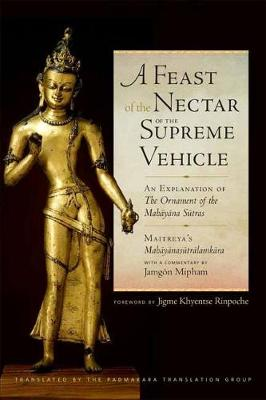 A Feast of the Nectar of the Supreme Vehicle - Padmakara Translation Group