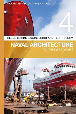 Reeds Vol 4: Naval Architecture for Marine Engineers - Richard Pemberton
