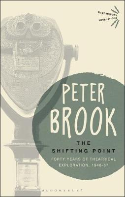 The Shifting Point - Peter Brook