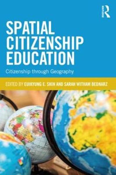 Spatial Citizenship Education - Euikyung E. Shin