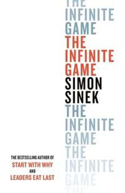 The Infinite Game - Simon Sinek