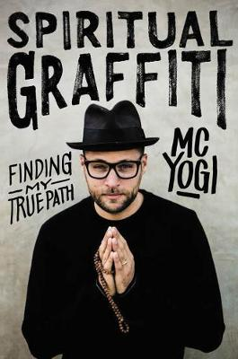 Spiritual Graffiti - MC YOGI