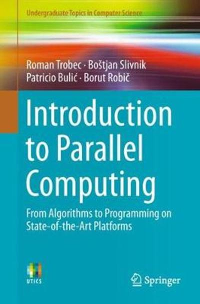Introduction to Parallel Computing - Roman Trobec