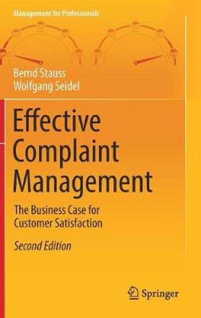 Effective Complaint Management - Bernd Stauss