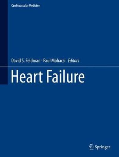 Heart Failure - David S. Feldman
