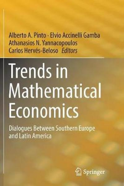 Trends in Mathematical Economics - Alberto A. Pinto