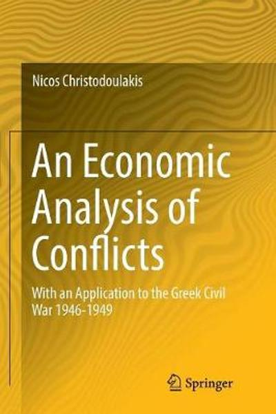 An Economic Analysis of Conflicts - Nicos Christodoulakis