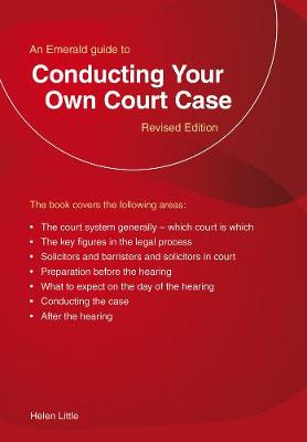 Conducting Your Own Court Case - Helen Little