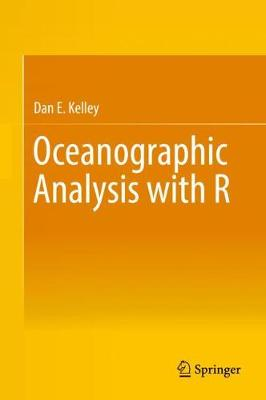 Oceanographic Analysis with R - Dan E. Kelley