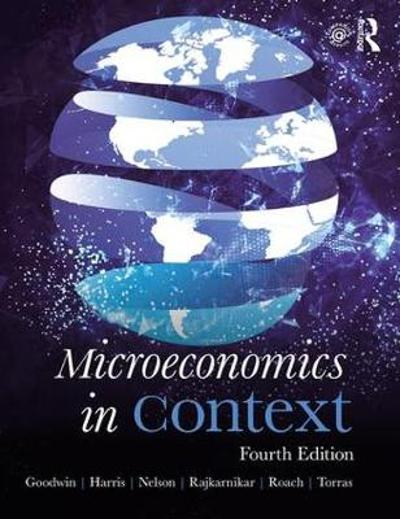 Microeconomics in Context - Neva Goodwin