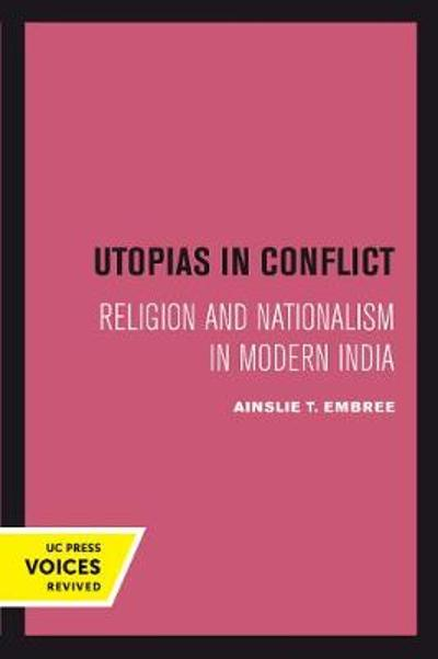 Utopias in Conflict - Ainslie T. Embree