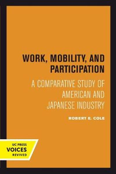Work, Mobility, and Participation - Robert E. Cole