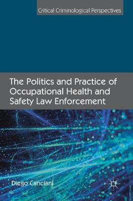 The Politics and Practice of Occupational Health and Safety Law Enforcement - Diego Canciani