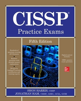 CISSP Practice Exams, Fifth Edition - Jonathan Ham