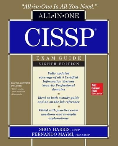 CISSP All-in-One Exam Guide, Eighth Edition - Shon Harris