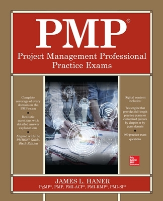 PMP Project Management Professional Practice Exams - James Haner