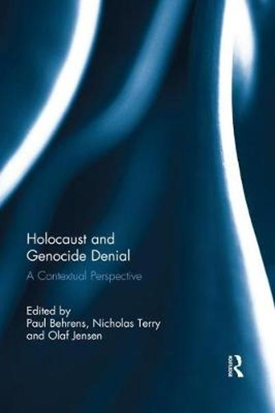 Holocaust and Genocide Denial - Paul Behrens