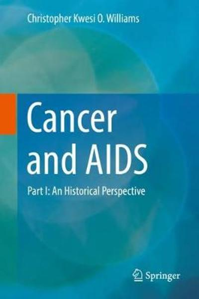 Cancer and AIDS - Christopher Kwesi O. Williams