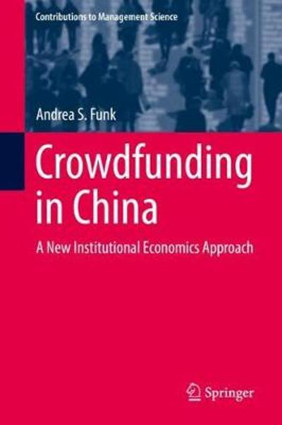 Crowdfunding in China - Andrea S. Funk
