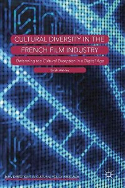 Cultural Diversity in the French Film Industry - Sarah Walkley