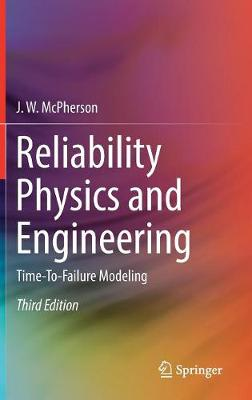 Reliability Physics and Engineering - J. W. McPherson