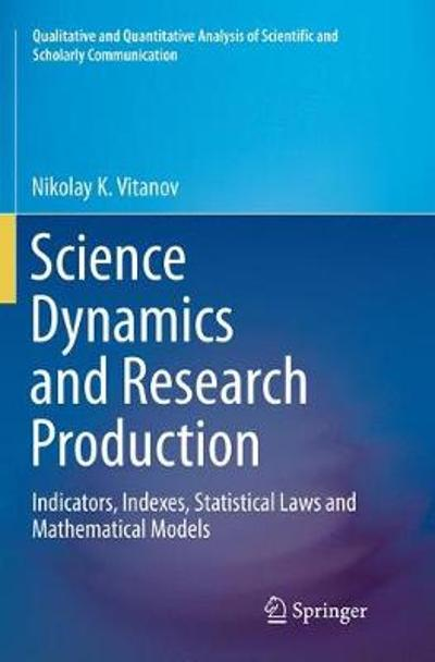Science Dynamics and Research Production - Nikolay K. Vitanov