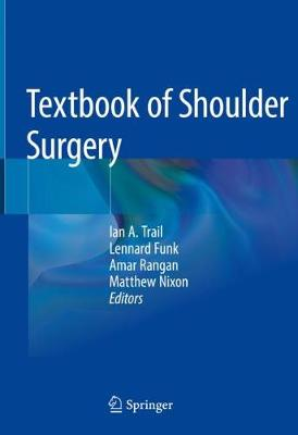 Textbook of Shoulder Surgery - Ian A. Trail