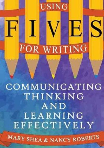 Using FIVES for Writing - Mary Shea