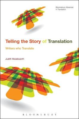 Telling the Story of Translation - Judith Woodsworth