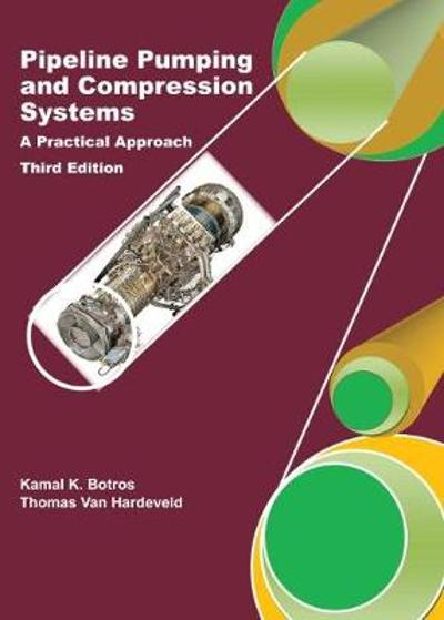 Pipeline Pumping and Compression Systems - Kamal K. Botros